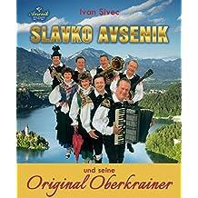 Slavko Avsenik und seine Original Oberkrainer: ein europaisches Musikphanomen aus Oberkrain