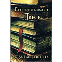 El Cuento Numero Trece/The Thirteenth Tale