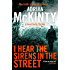 I Hear the Sirens in the Street (Detective Sean Duffy Book 2)