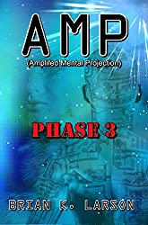 AMP - Phase 3 (Cyborg Invasion)