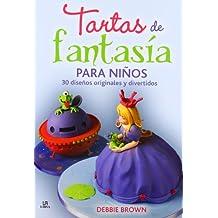 Tartas de fantasía para niños (Nueva Gastronomía)