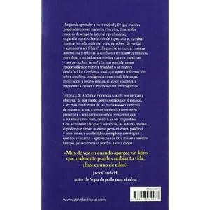 Confianza total: Herramientas para desarrollar la inteligencia emocional, la autoestima y la moti