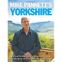 Mike Pannett's Yorkshire: The Real-life Places Behind the Bestselling Books from the James Herriot of Policing' (Daily Express)