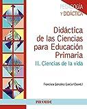 Didáctica De Las Ciencias Para La Educación Primaria II. Ciencias De La Vida (Psicología) - 9788436832945