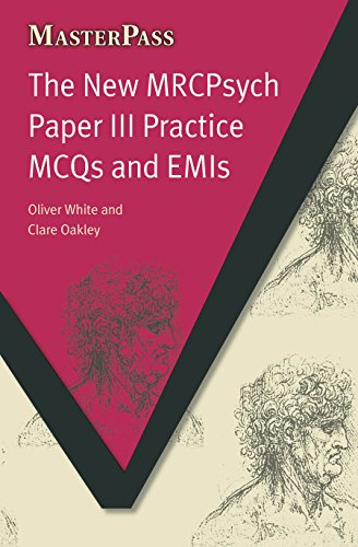 The New MRCPsych Paper III Practice MCQs and EMIs (MasterPass) (English Edition)