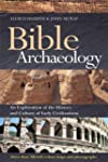 Bible Archaeology: An Exploration of...