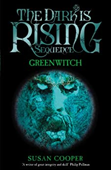 Greenwitch (The Dark Is Rising Book 3) by [Cooper, Susan]