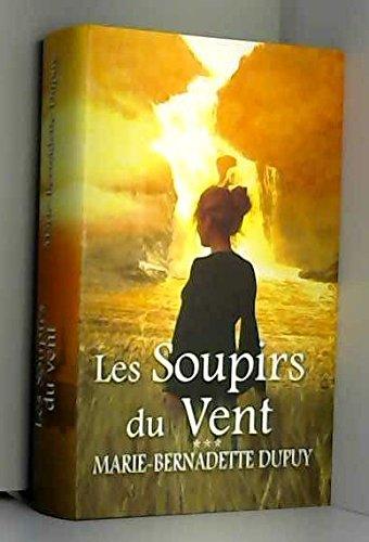 Les Soupirs Du Vent [Pdf/ePub] eBook
