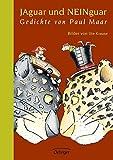 Jaguar und Neinguar: Gedichte