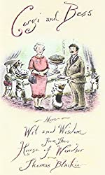 Corgi and Bess: More Wit and Wisdom from the House of Windsor by Blaikie, Thomas (2006) Hardcover