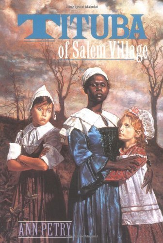 Tituba of Salem Village by Ann Petry (1991-10-20)