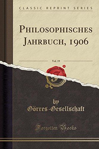 Philosophisches Jahrbuch, 1906, Vol. 19 (Classic Reprint)
