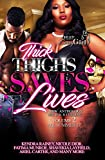 Thick Thighs Save Lives 2: A BBW Romance Anthology