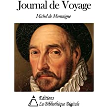 Journal de Voyage (French Edition)