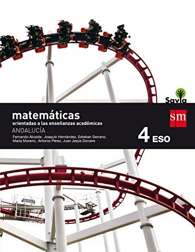 Matemáticas orientadas a las enseñanzas académicas 4 eso savia andalucía