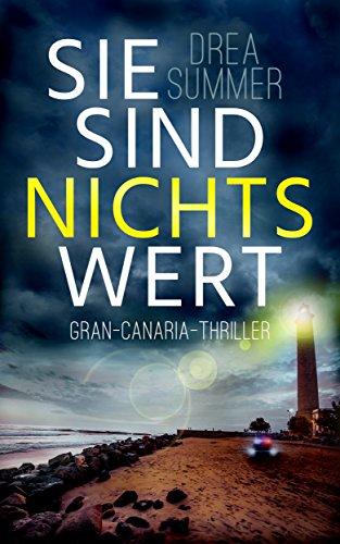 sie-sind-nichts-wert-gran-canaria-thriller-gran-canaria-trilogie-1