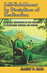 Self-unfoldment by Disciplines of Realization by Manly P. Hall (1983-01-01)