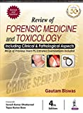 #5: Review of Forensic Medicine and Toxicology including Clinical & Pathological Aspects