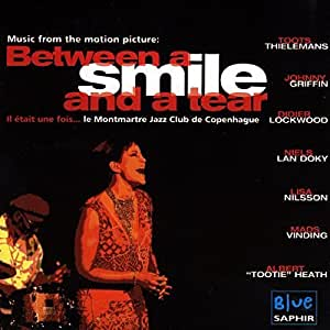 Between A Smile And A Tear