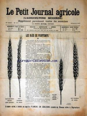 PETIT JOURNAL AGRICOLE (LE) [No 477] du 19/02/1905 - LES BLES DE PRINTEMPS - LES CHAMPS - LA FERME - LES VIGNES - PETITES CULTURES par Collectif