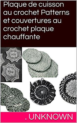 plaque-de-cuisson-au-crochet-patterns-et-couvertures-au-crochet-plaque-chauffante