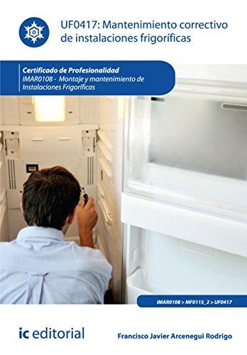 Mantenimiento correctivo de instalaciones frigoríficas. IMAR0108 por José Antonio Gil Hernández