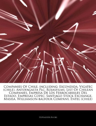 articles-on-companies-of-chile-including-escondida-vigatec-chile-antofagasta-plc-rojasfilms-list-of-