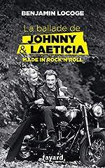 La ballade de Johnny et Laeticia de Benjamin Locoge