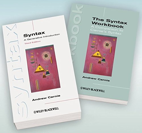 Syntax: A Generative Introduction 3rd Edition and The Syntax Workbook Set (Introducing Linguistics)