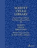 Schott Cello Library: Famous Original Pieces for Violoncello and Piano. Violoncello und Klavier. Partitur und Stimme. (Schott Library Series)