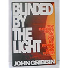 Blinded by the Light: The Secret Life of the Sun