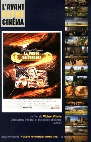 L'Avant-Scène Cinéma, N° 607/608, Novembre-décembre 2013 : La Porte du paradis : Un film de Michael Cimino par Pierre-Simon Gutman