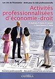 Activités professionnalisées d'économie-droit 1e Bac Pro Tertiaire
