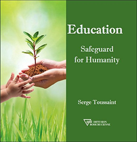Education : Safeguard for Humanity par Serge Toussaint