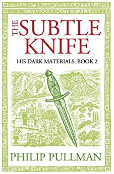 The Subtle Knife: His Dark Materials 2 by [Pullman, Philip]