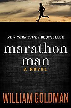 Marathon Man: A Novel (English Edition) von [Goldman, William]