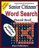 Senior Citizens' Word Search Puzzle Book: Volume 1