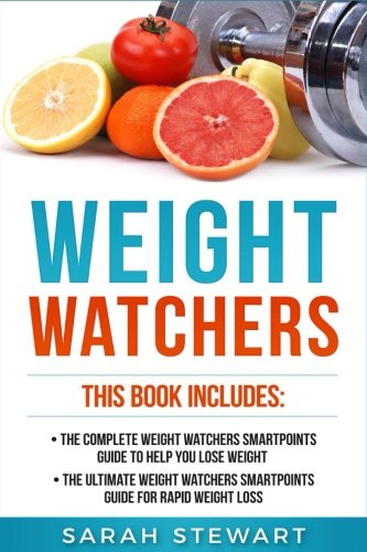 weight-watchers-the-complete-weight-watchers-smartpoints-guide-to-help-you-lose-weight-the-ultimate-