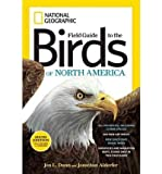 (NATIONAL GEOGRAPHIC FIELD GUIDE TO THE BIRDS OF NORTH AMERICA) BY Paperback (Author) Paperback Published on (11 , 2011)