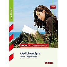 Stark in Klassenarbeiten - Deutsch Gedichtanalyse 9./10. Klasse Realschule
