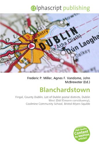 blanchardstown-fingal-county-dublin-list-of-dublin-postal-districts-dublin-west-dail-eireann-constit
