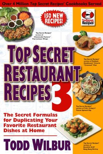 top-secret-restaurant-recipes-3-the-secret-formulas-for-duplicating-your-favorite-restaurant-dishes-