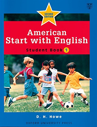 American Start with English: 1: Student Book: Student Book Level 1 por D. H. Howe
