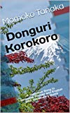 Donguri Korokoro: A Japanese Song in Japanese, Romaji and English with Vocabulary Guide (Easy Japanese)
