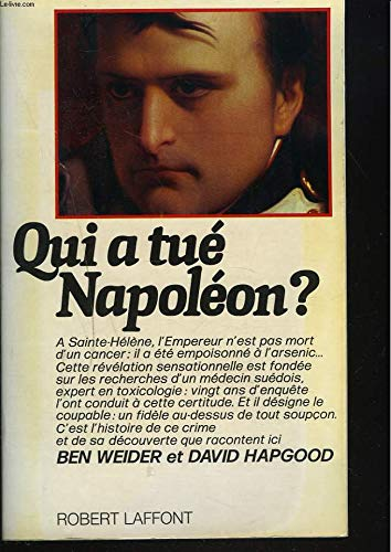 QUI A TUE NAPOLEON par BEN WEIDER