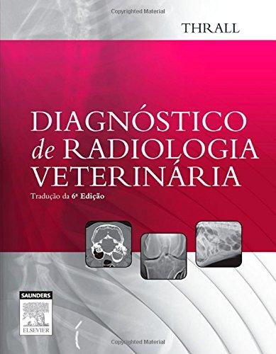 Diagnostico de Radiologia Veterinária (Em Portuguese do Brasil)