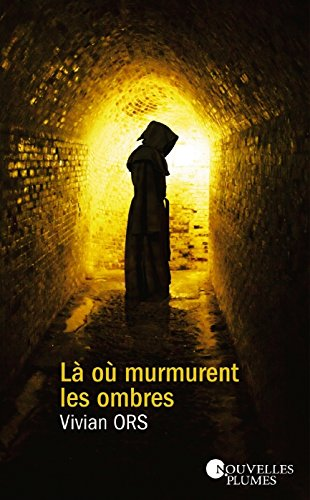 Là où murmurent les ombres (French Edition)