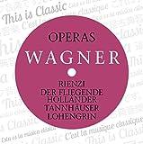 Wagner: Operas II