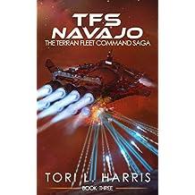 TFS Navajo: The Terran Fleet Command Saga – Book 3 (English Edition)