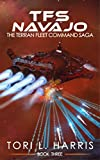 TFS Navajo: The Terran Fleet Command Saga – Book 3